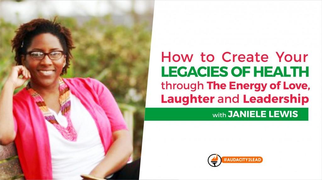 janiele lewis legacies of health